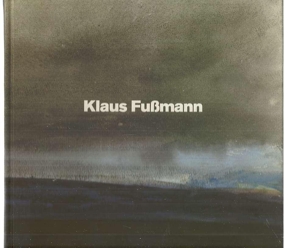 Klaus Fubmann - Gemalde, Gouachen, Aquarelle, Zeichnungen, Klaus Fubmann